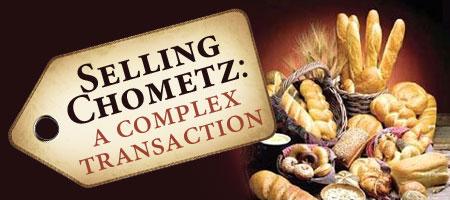 Feature Audio Parshas Metzorah: Selling Chometz- A Complex Transaction